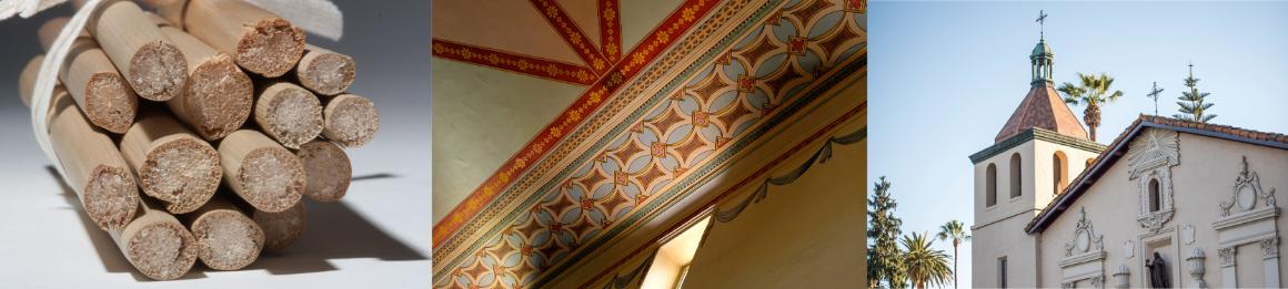 Photographs of tule reed cutaways, Mission church ceiling, and Mission Santa Clara exterior