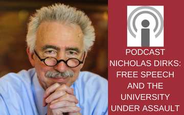 Nicholas Dirks Podcast Free Speech on Campus
