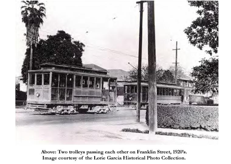Image of two trolleys passing each other on Franklin St, 1920's. Image courtesy of the Lorie Garcia Historical Photo Collection. image link to story
