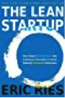 The Lean Startup- How Today's Entrepreneurs Use Continuous Innovation to Create Radically Successful Businesses