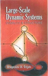 Large Scale Dynamic Systems 2007
